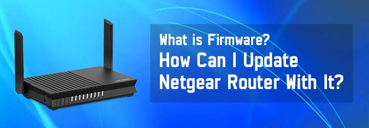 ATTACHMENT DETAILS How-Can-I-Update-Netgear-Router-With-It.