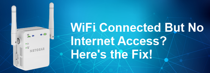 WiFi Connected But No Internet Access? Here's the Fix!