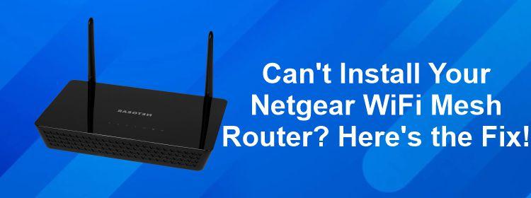 netgear wifi mesh router